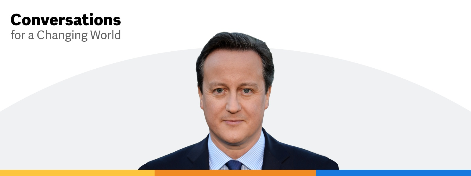 How Business Leaders Can Make A Difference A Conversation With David Cameron