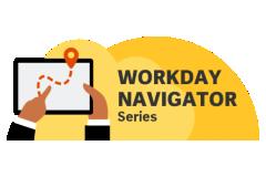 Workday Navigator Series Webinar