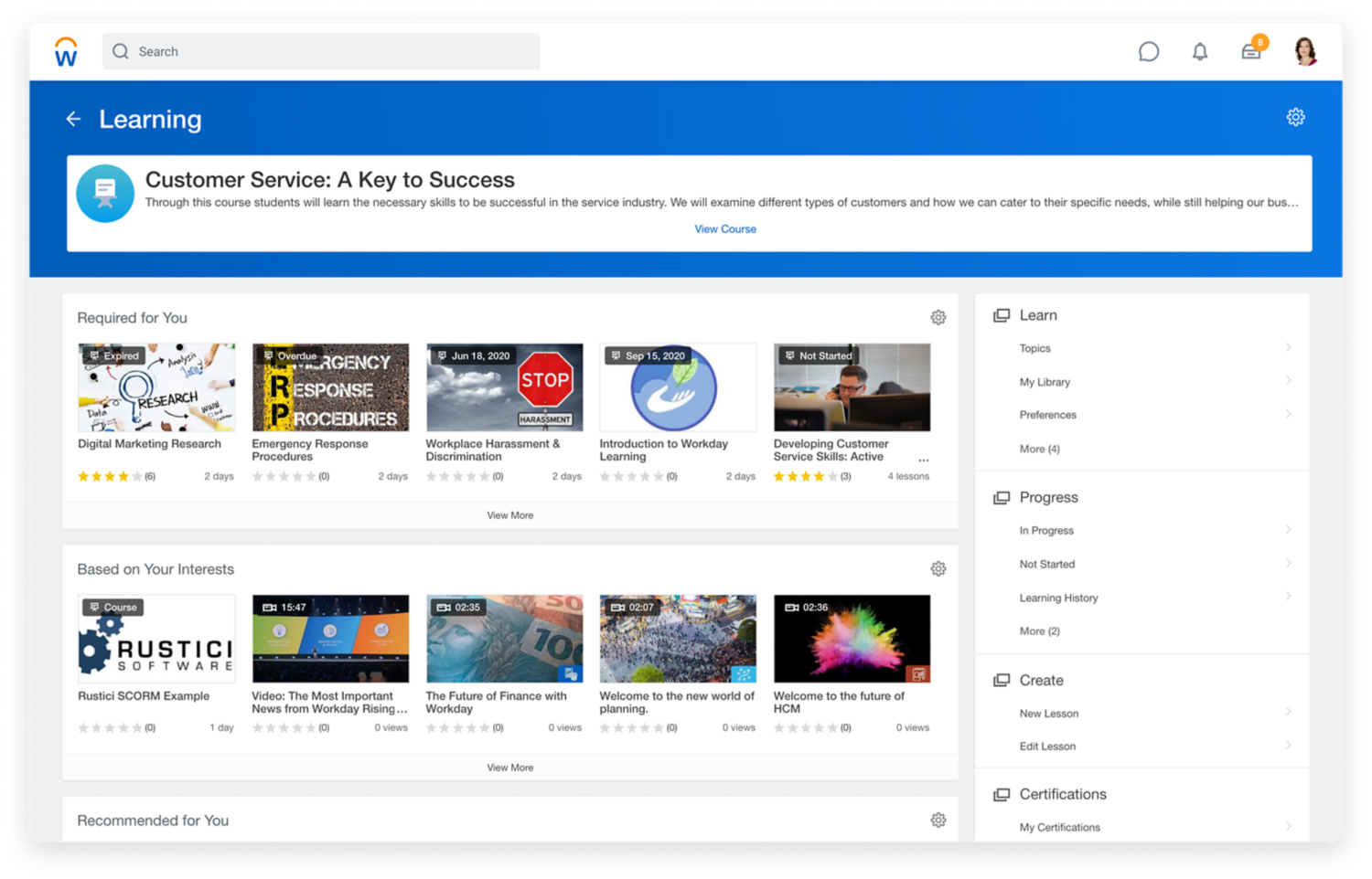 Learning dashboard showing required and recommended videos, as well as videos based on your interest.
